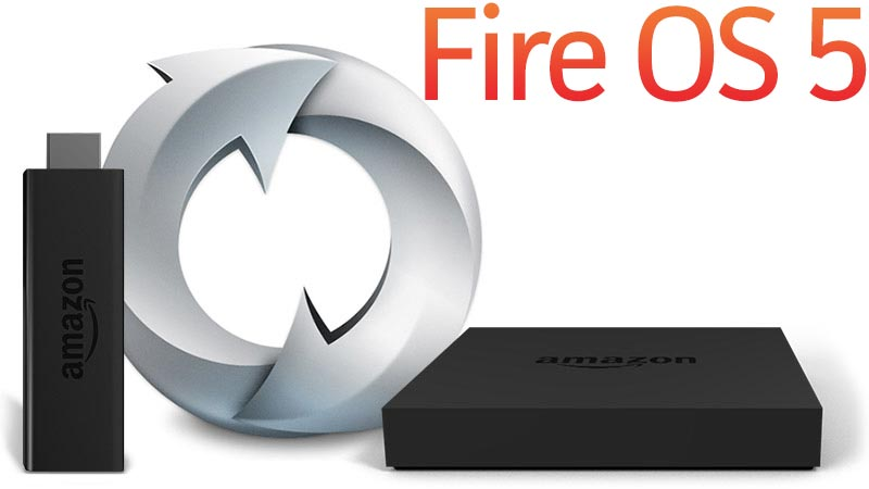 fire-os-5-software-update-fire-tv-and-stick